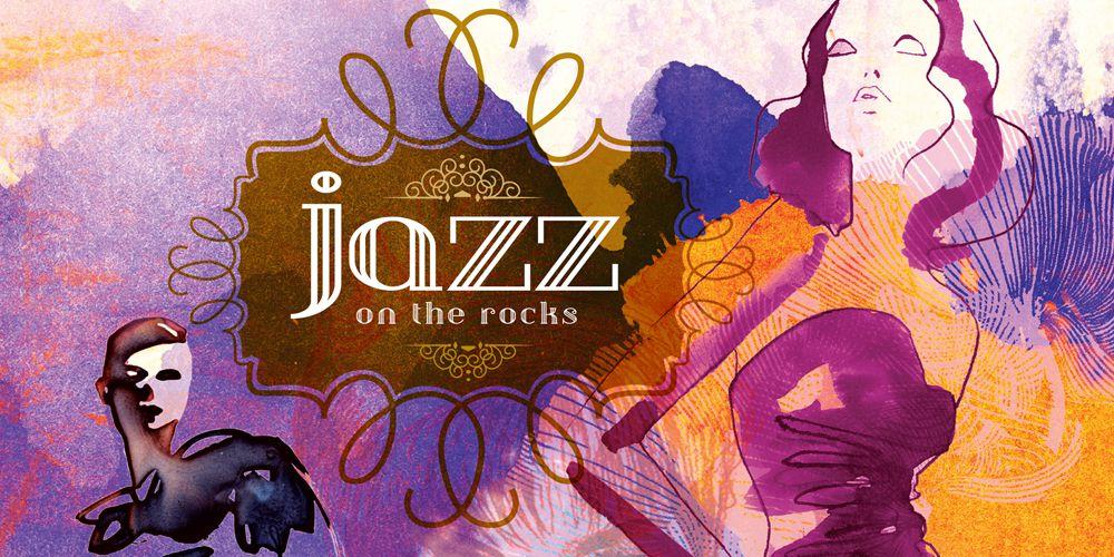 Jazz on the Rocks