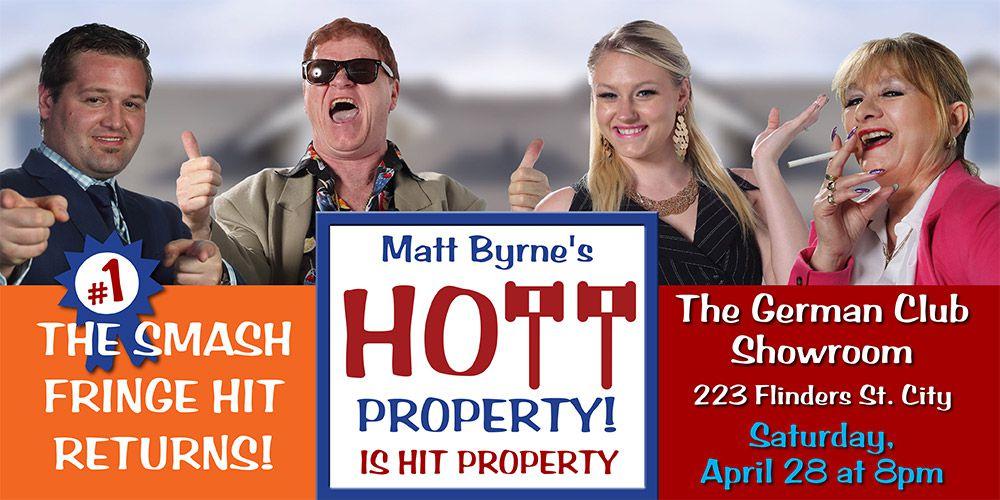 Matt Byrne's Hott Property