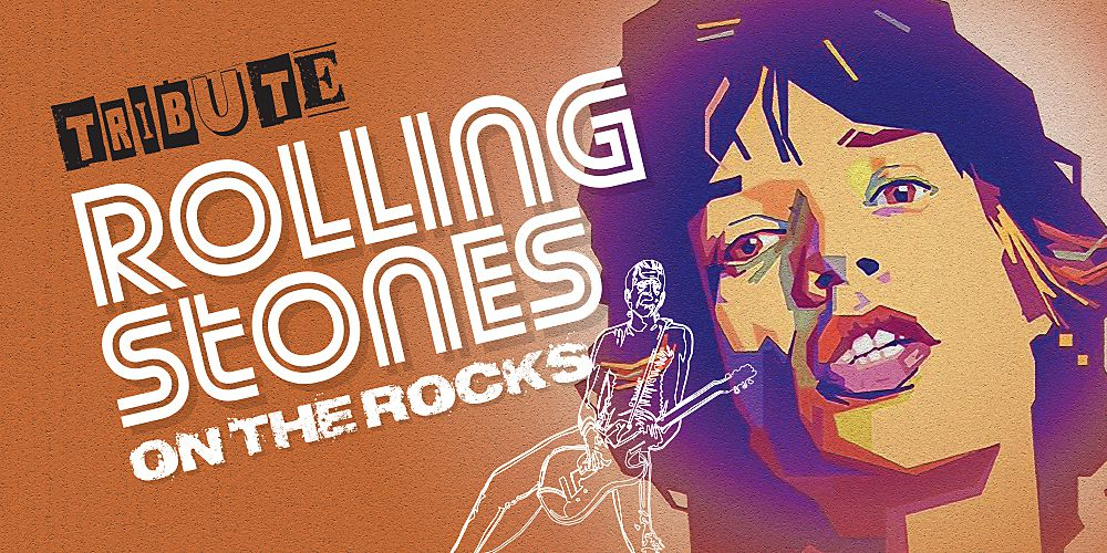 The Rolling Stones on the Rocks – A Tribute