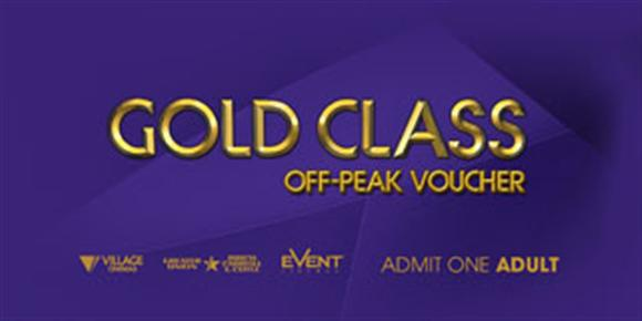 Village / Greater Union / Birch Carroll Coyle / Event Cinemas - Gold Class - Off Peak