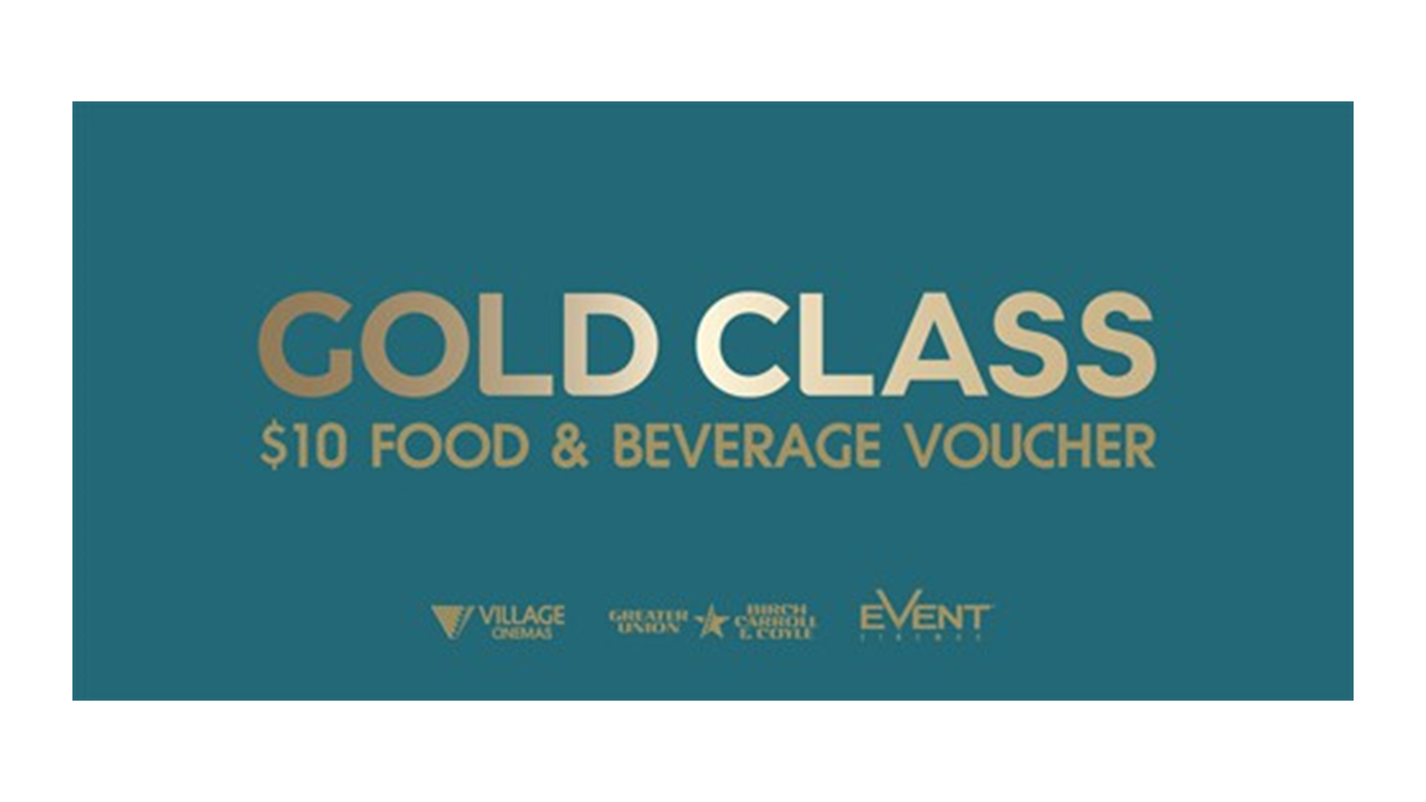 Gold Class $10 Food and Beverage E-Voucher